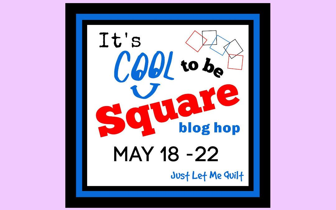 It's Cool to be Square!