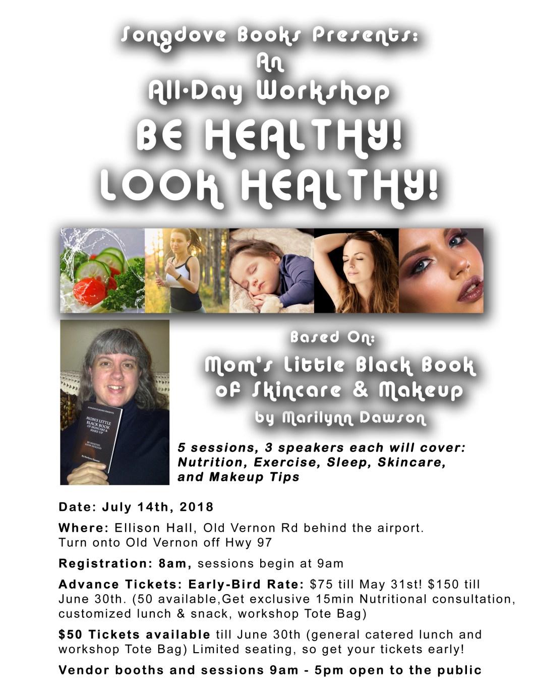be healthy look healthy workshop July 14th Ellison Hall Kelowna BC