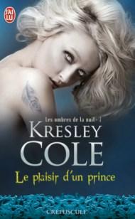 Les ombres de la nuit Tome 7 : Le plaisir du prince de Kresley Cole
