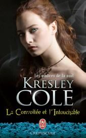 Les ombres de la nuit : La Convoitée et L'intouchable de Kresley Cole