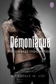 DÉMONIAQUE – 3 Ombres indomptées