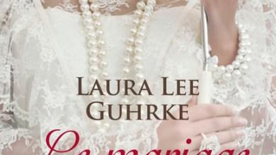 Photo of Abandonnées au pied de l'autel – Tome 1 : Le Mariage de la saison de Laura Lee Guhrke
