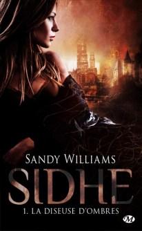 Sidhe Tome 1 : La diseuse d'Ombres de Sandy Williams