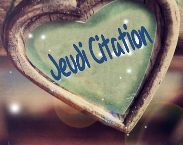 Photo de Jeudi Citation #3 (Juste Pour Le Plaisir des Mots)