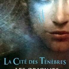 La cité des Ténèbres - Les Origines Tome 1 : L'Ange Mécanique
