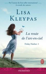 Friday Harbor : La Route de l'arc en ciel de Lisa Kleypas
