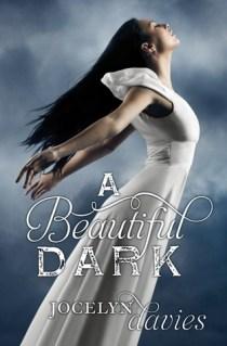 Beautiful Dark de Jocelyn Davies