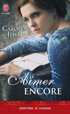 Aimer Encore de Carolyn Jewel (03-04-2012)