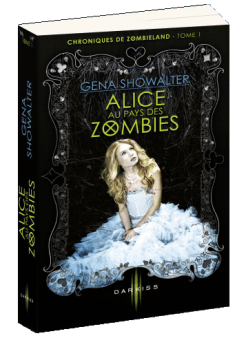 Alice Aux pays des Zombies