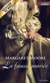 La Fausse Mariée de Margaret Moore