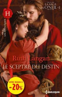 La Saga Des O'Neil Tome 1  Le Sceptre du Destin- Rory de Ruth Langan