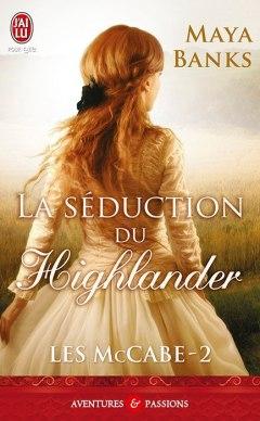 Les McCabe Tome 2 - La Seduction Du Highlander de Maya Banks(17-04-2012)