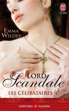Les Celibatires tome 1 - Lord Scandale