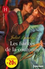 Les fiancés de la couronne de Juliet Landon