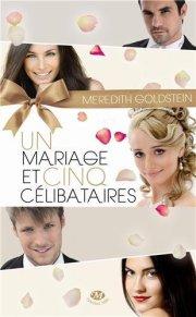 un mariage 5 célibataires