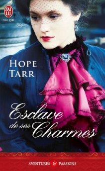 Esclave de ses Charmes de Hope Tarr