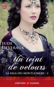 La Saga Montgomery Tome 2 - Un Teint de Velours de Jude Deveraux