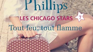 Les Chicago Stars - Tome 7 Tout feu tout flamme de Susan Elizabeth Phillips