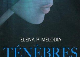 Photo de Ténèbres de Elena P.Melodia