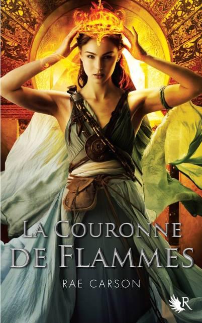 La Fille de braises et de ronces Tome 2 : La Couronne de flammes