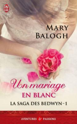La Saga des Bedwyn T1- Un Mariage en Blanc