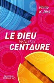 Le Dieu Venu du Centaure _