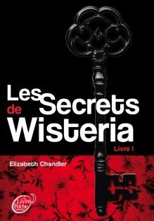 les secrets de wisteria livre I de Elizabeth Chandler