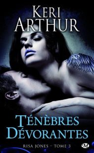 Risa Jones T3 - Tenebres Devorantes