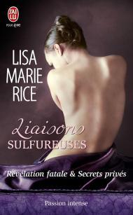Liaisons Sulfureuses de Lisa Marie Rice