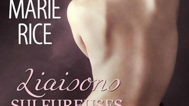 Photo of Liaisons sulfureuses – Révélation fatale & Secrets privés de Lisa Marie Rice
