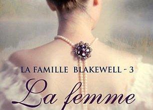 Photo de La Famille Blakewell Tome 3 : La Femme Farouche de Pamela Clare
