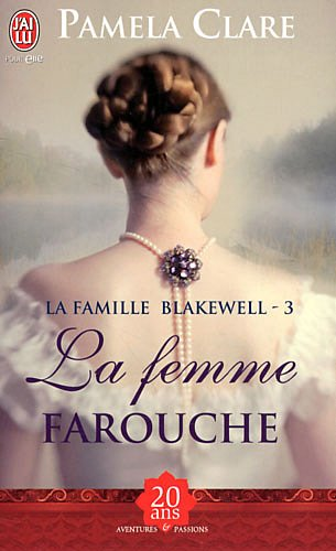 La Famille Blakewell Tome 3 : La Femme Farouche de Pamela Clare