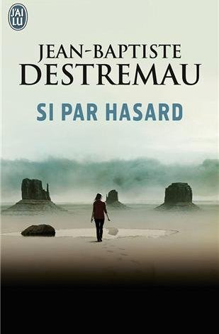 Photo of Si par hasard, Jean-Baptiste Destremeau