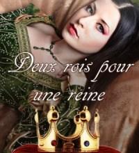 Photo de Deux rois pour une reine de Marie Laurent