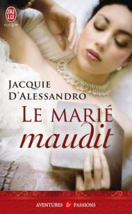 Le marié maudit de Jacquie d Alessandro