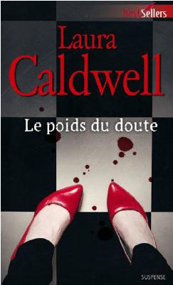 Le poids du doute de Laura Caldwell