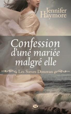 Confession d'une mariée malgré elle Les Soeurs Donovan - Tome 1 Auteur - Jennifer HAYMORE