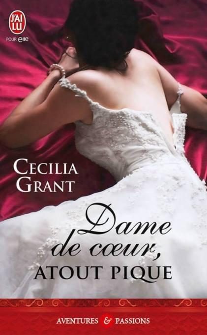 Dame De Coeur Atout de Pique de Cecilia Grant