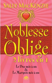 Noblesse Oblige - 2 livres en 1 de Sally MacKenzie