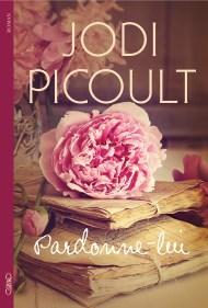 Pardonne-lui de Jodi Picoult