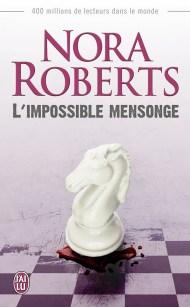 L'Impossible Mensonge de Nora Roberts