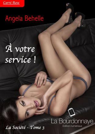 La Société tome 3 : A votre Service Angela Behelle