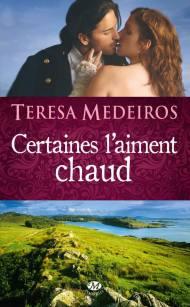 Certaines l'aiment chaud de Teresa Medeiros