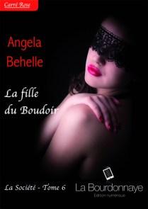 La Société tome 6 : La fille du boudoir Angela Behelle