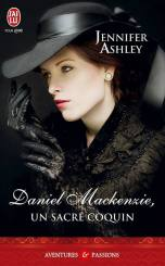 Les MacKenzie T6 - Daniel Mackenzie - Un Sacre Coquin de Jennifer Ashley