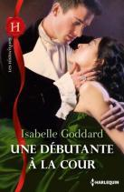Une Debutante a la Cour de Isabelle Goddard