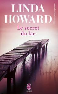 Le secret du Lac de Linda Howard
