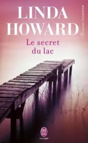 Le secret du Lac de Linda Howard