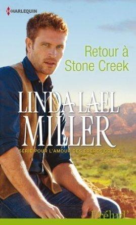 Retour à Stone Creek de Linda Lael Miller