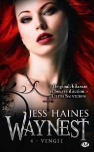 Waynest Tome 4 : Vengée de Jess Haines